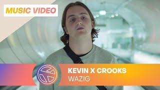 Kevin - Wazig ft. Crooks (Prod. Whiteboy)