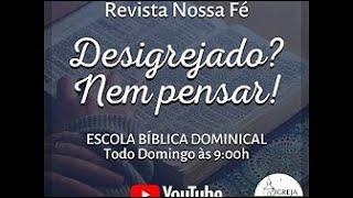 ESCOLA DOMINICAL 07.03.2021