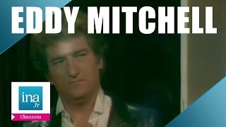 "Eddy Mitchell ""Il ne rentre pas ce soir"" (live) - Archive vidéo INA"
