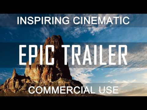 Royalty Free Music - Epic Cinematic Soundtrack | Film Trailer (DOWNLOAD:SEE DESCRIPTION)