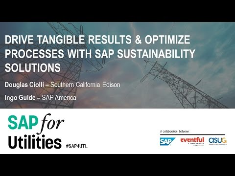 2016 SAP for Utilities Conference: Driving Tangible Results with SAP Sustainability Solutions
