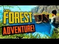ADVENTURE! | The Forest