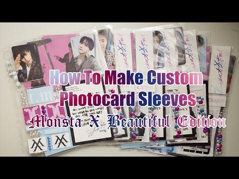 How To Make Custom Photocard Sleeves - Monsta X Beautiful
