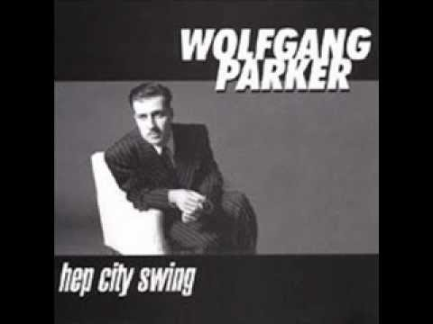 Wolfgang Parker - Hep City Swing - 07 Big Cat Daddy Blue