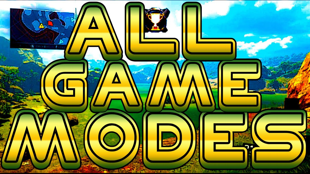 "Black Ops 3 - ""ALL GAME MODES""..."