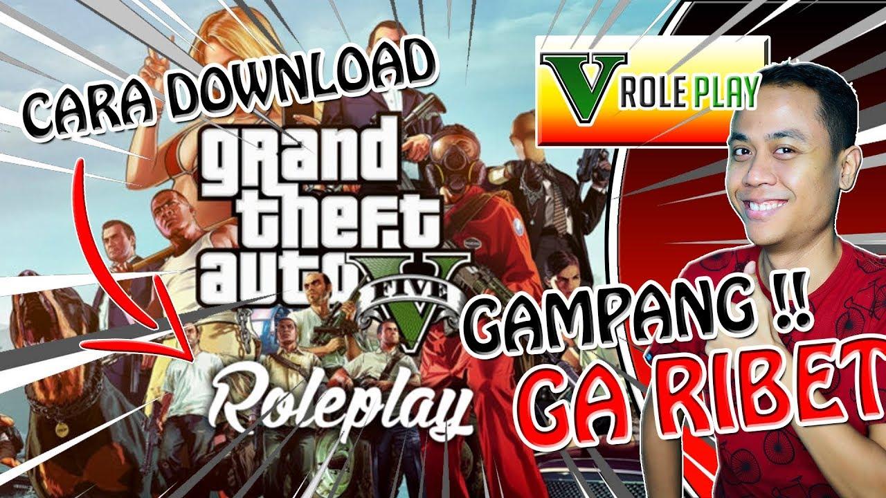 Cara Download Main Gta V Roleplay Gampang Banget Youtube