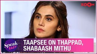 Taapsee Pannu on Thappad, domestic violence, slams Kabir Singh, working with Khans & Shabaash Mithu