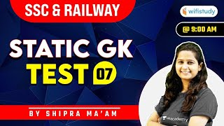 9:00 AM - Static GK Test | SSC and Railway Exams | GK by Shipra Chauhan | Test-7