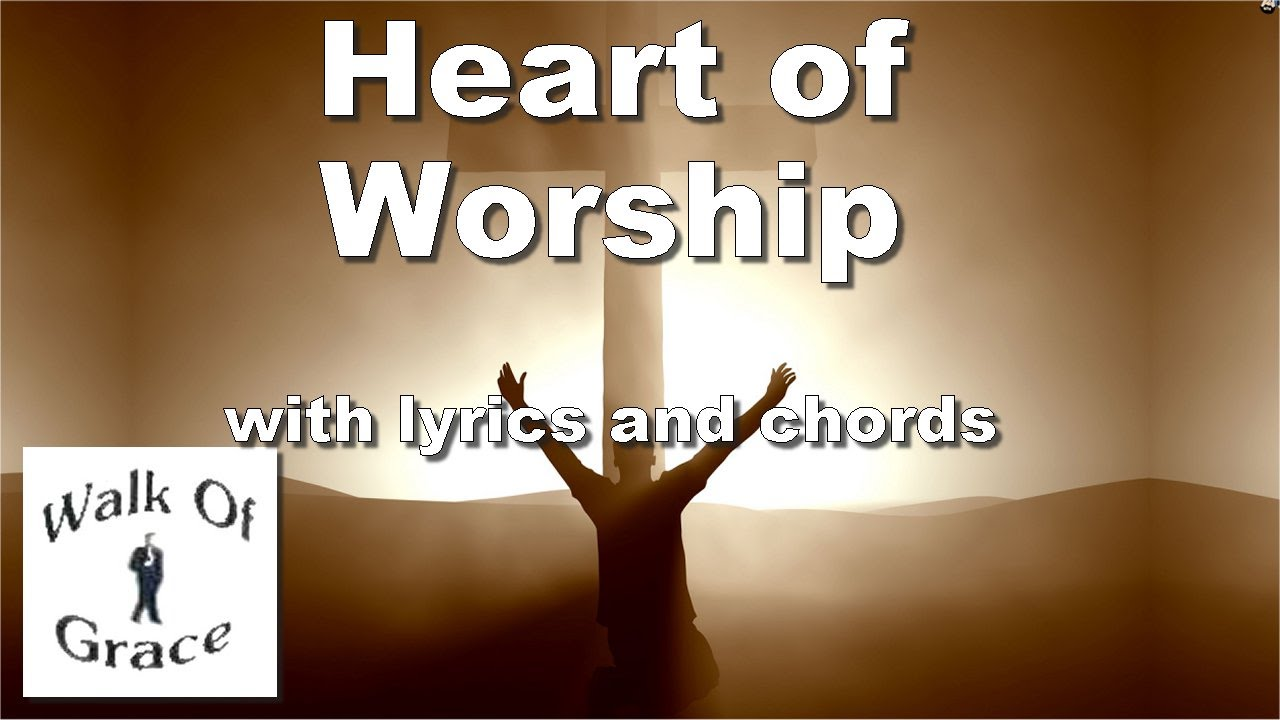 Heart of worship worship song with lyrics and chords youtube heart of worship worship song with lyrics and chords hexwebz Gallery