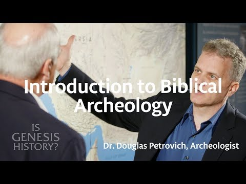 Introduction To Biblical Archeology - Dr. Doug Petrovich (Conf Lecture)