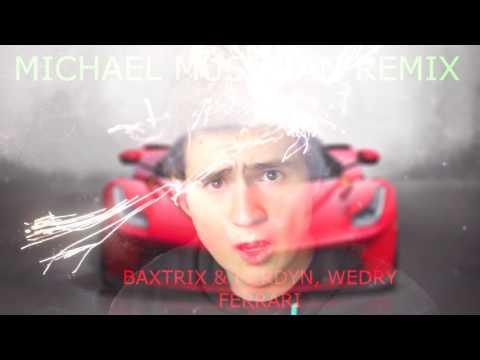 ♪♫ Ferrari ♪♫ | Baxtrix | Herdyn | Wedry | #MichaelMusicianRemix