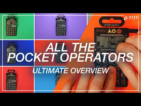 All the Pocket Operators! - Ultimate Overview | Teenage Engineering | Which one is right for me?