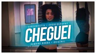 Cheguei- Ludmilla  (Coreografia oficial )/Ramana Borba