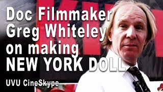 "Gambar cover Doc Filmmaker Greg Whiteley on making ""New York Doll"" - UVU CineSkype"