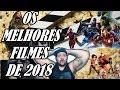 Fala Curioso -  OS FILMES MAIS AGUARDADOS DE 2018 !!!!