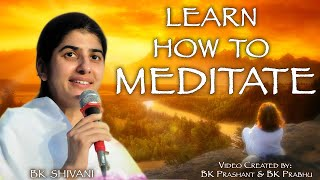 15 Minutes Meditation On Discovering Yourself By BK.Shivani In English