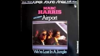 Marc Harris - We're Lost In A Jungle ( 1981  Electronic, Funk / Soul, Pop)
