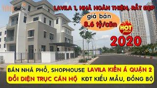 Bán Nhà Phố Lavila Kiến Á 2020 • Shophouse Lavila Đông Sài Gòn • Nhà Đất Quận 2 ★ Vuong Realtor