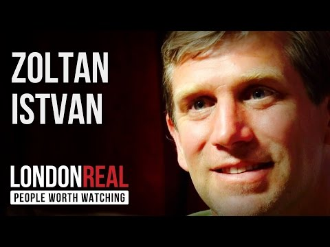 Zoltan Istvan - Transhumanist - PART 1/2 | London Real