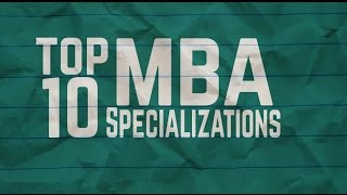 Top 10 MBA - MBA Top 10 Management Specializations