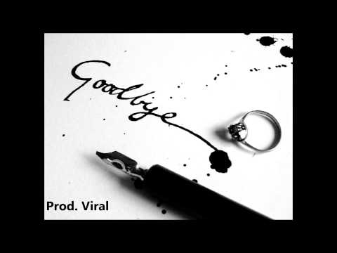 Say Goodbye Instrumental With Hook (Prod. Viral)