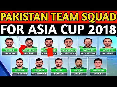 Asia Cup 2018 : PCB Announce Pakistan 16 Members Team Squad For Asia Cup 2018 | Hafeez & Imad Droped thumbnail