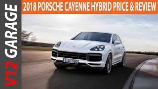 2018 Porsche Cayenne Hybrid Price and Review