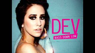 DEV ft  The Cataracs - Bass Down Low (Dutch  Bootleg)By DJ ayong.