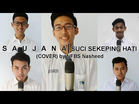 SAUJANA - Suci Sekeping Hati (Cover) by NFBS Serang - Banten Nasheed
