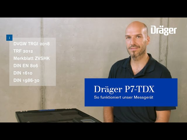 Druckmessung und Dichtheitsprüfung mit dem Dräger P7-TDX (Webinar). So funktioniert unser Messgerät.