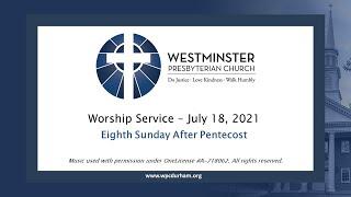 July 18, 2021 11:00am Worship Live Stream