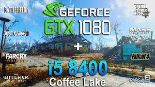 GTX 1080 + i5 8400 Test in 8 Games