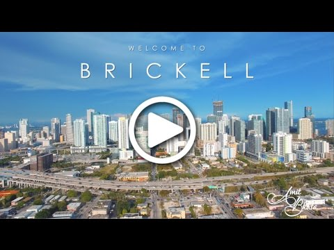 Brickell & Downtown Miami Neighborhood Drone Tour - Amit Bhuta - ONE Sotheby's International Realty
