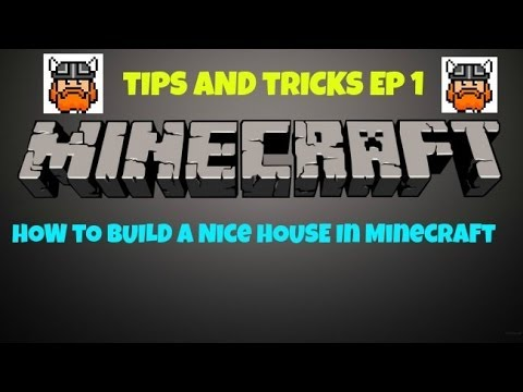 Mc tips and tricks 1 how to build a nice house youtube for Home building tips and tricks