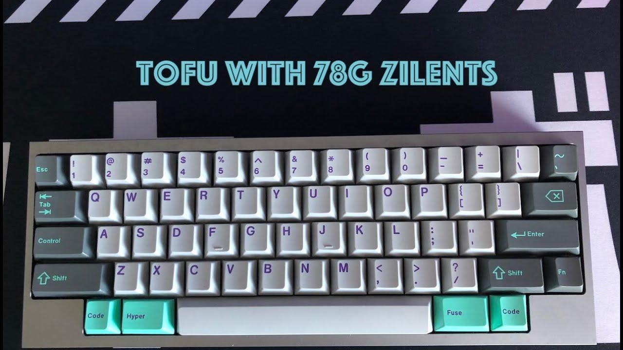 78g Zilent v2 - KBDFans Tofu sound test