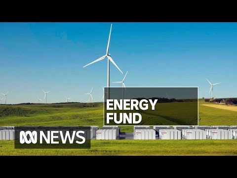 Battery, wind and solar projects in line for $1b clean energy investment fund | ABC News