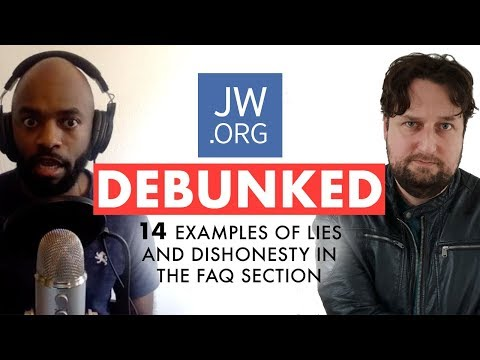 JW.org Debunked: 14 Examples Of Lies And Dishonesty In The FAQ Section (feat. ExJW Fifth)