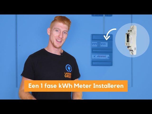 Een 1 fase kilowattuurmeter aansluiten in de groepenkast - kWh meter installeren