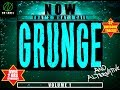 watch he video of NOW THAT'S WHAT I CALL GRUNGE Vol.1(Compilation)