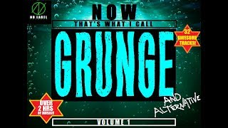 NOW THAT'S WHAT I CALL GRUNGE Vol.1(Compilation)
