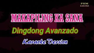 ♫ Makapiling Ka Sana - Dingdong Avanzado ♫ KARAOKE VERSION ♫