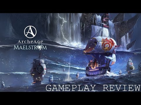 ArcheAge MAELSTROM: First 10 Levels gameplay Review (2018)