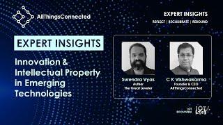 Innovation & Intellectual Property in Emerging Technologies | Surendra Vyas | C K Vishwakarma