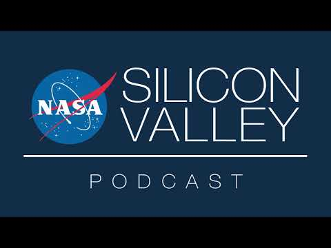 NASA Silicon Valley Podcast - Episode 70 - Sylvain Costes