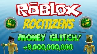 Rocitizens: MONEY GLITCH 9.0! [WORKING] [JANUARY 2017] (Roblox) EARN INFINITE MONEY?!?