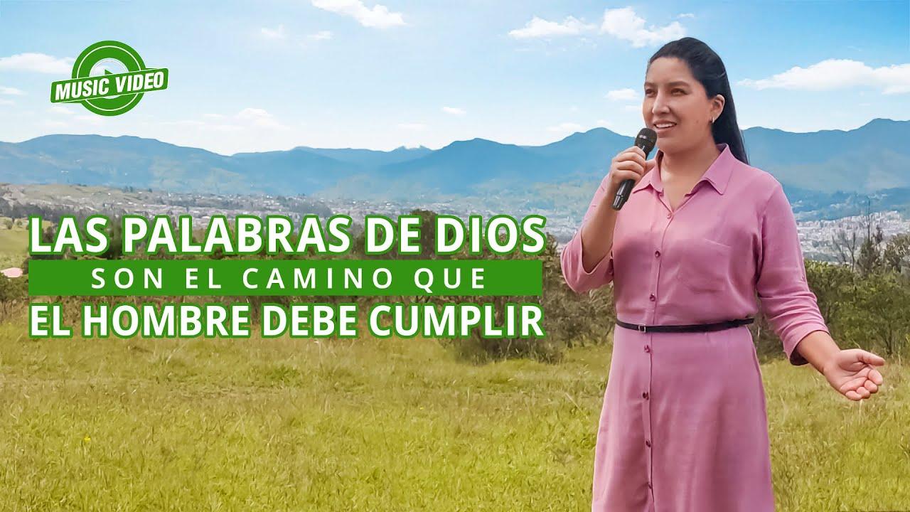 Música cristiana 2021 | Las palabras de Dios son el camino que el hombre debe cumplir