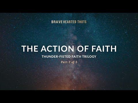 Eric Ludy - The Action of Faith - (Thunder-Fisted Faith Trilogy)