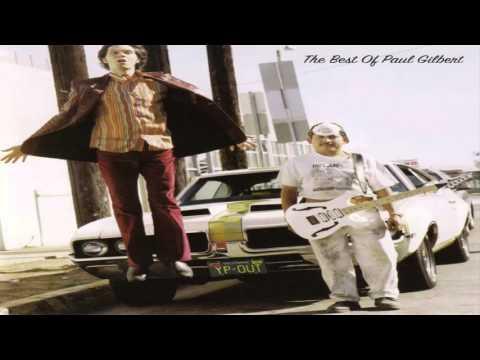 Paul Gilbert - Paul The Young Dude/The Best Of Paul Gilbert (Full Album)