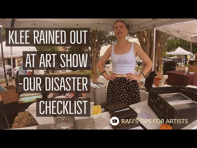 Outdoor Art Show Disaster Checklist - Klee Rained Out At Show
