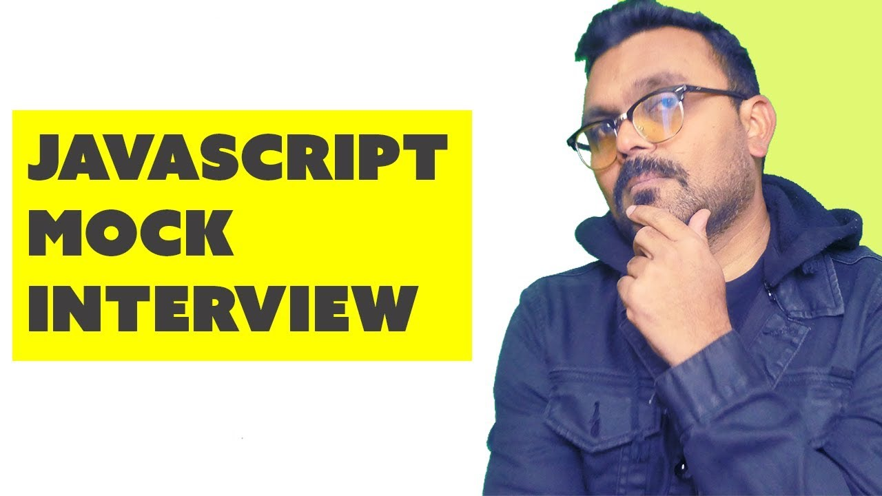 Javascript Mock Interview | online video interview Questions & Answers